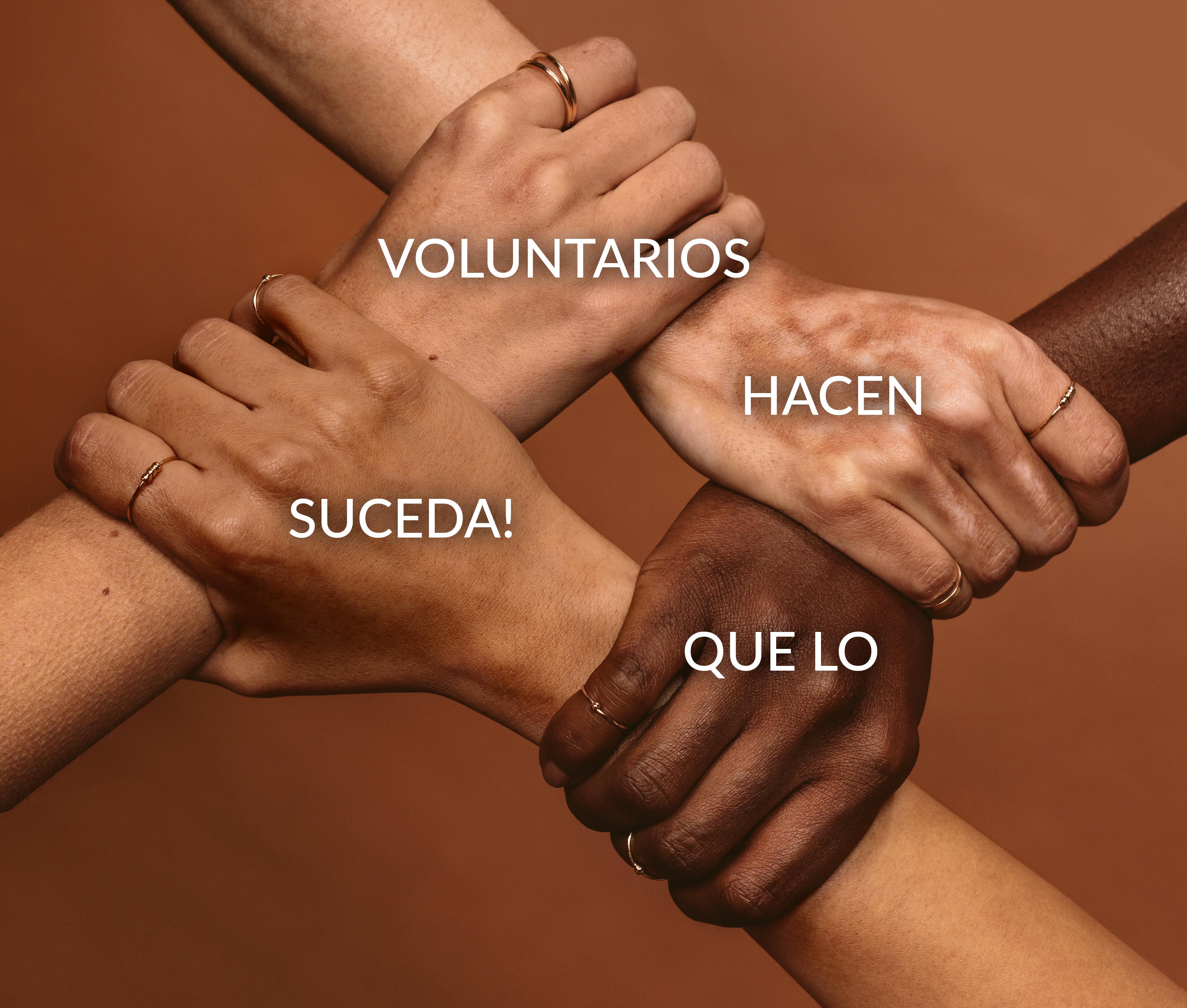 Voluntarios hacen que lo suceda!
